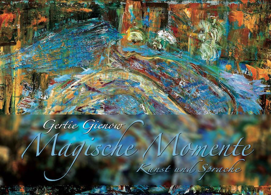 Magische Momente Kunst und Sprache